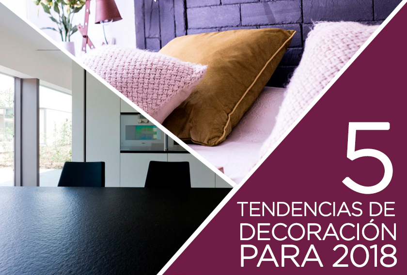 Tendencias de decoración para 2018