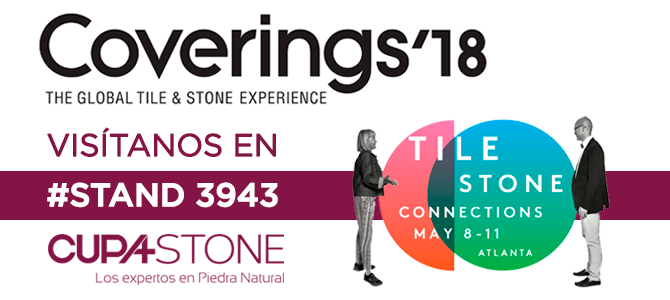CUPA STONE participará en Coverings 2018