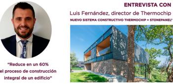 Entrevista con Luis Fernández, director de Thermochip